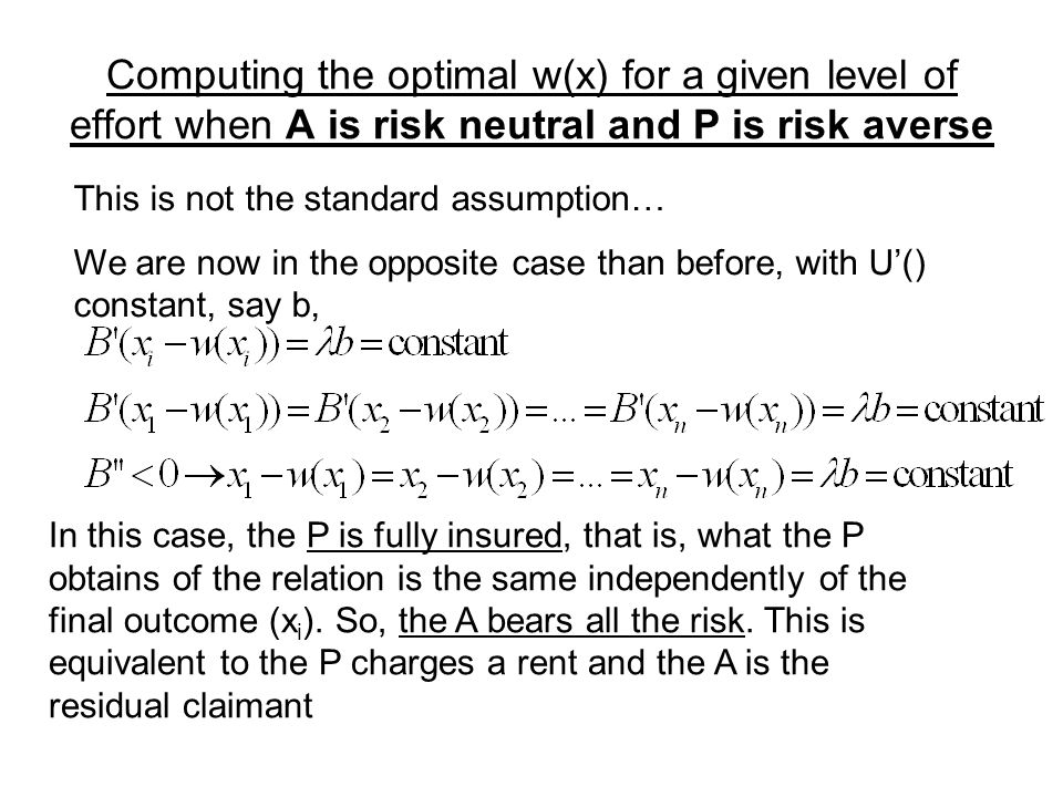 Computing the optimal w(x) for a given level of effort when A is risk neutral and P is risk averse