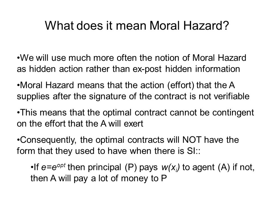 What does it mean Moral Hazard