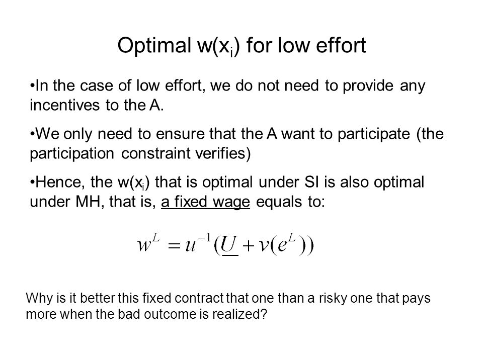 Optimal w(xi) for low effort