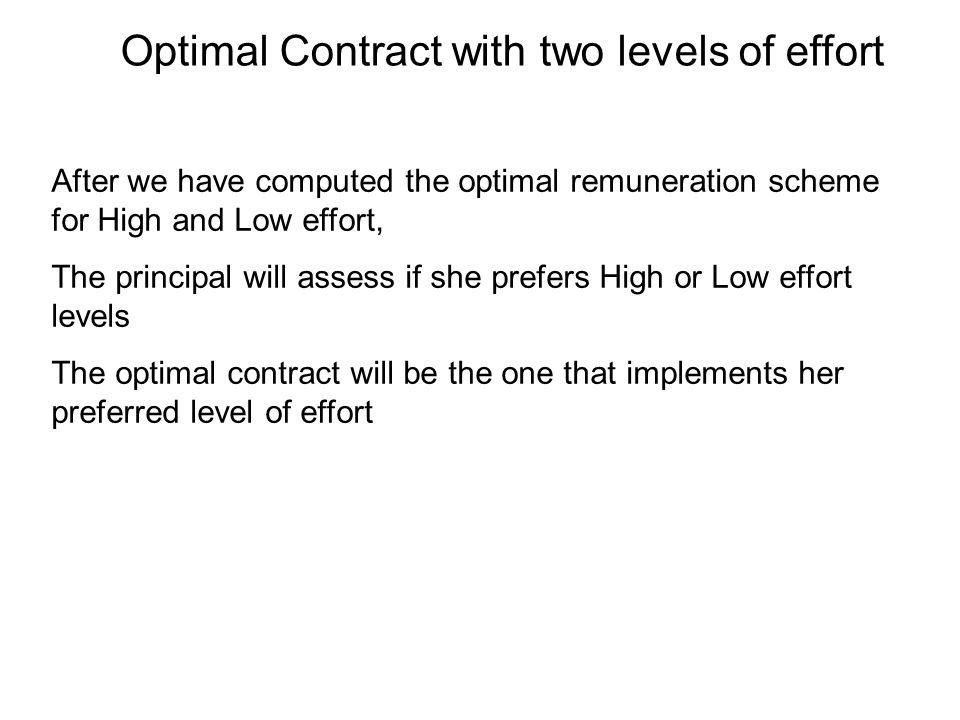 Optimal Contract with two levels of effort