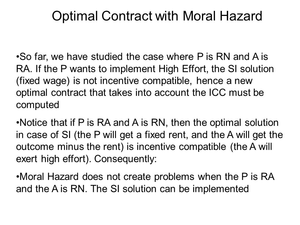 Optimal Contract with Moral Hazard