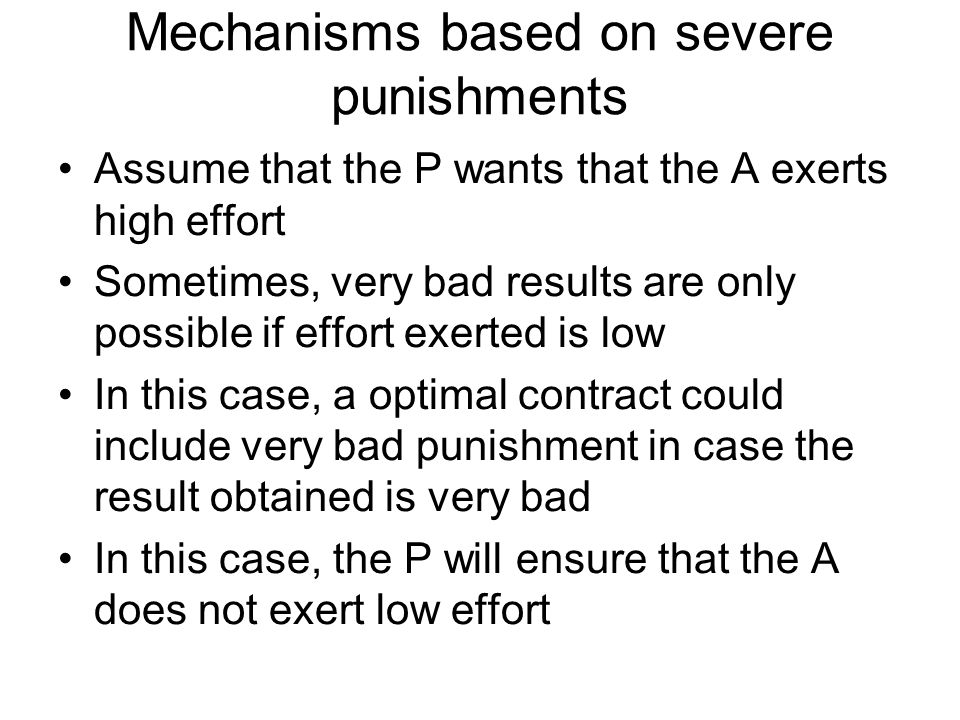 Mechanisms based on severe punishments