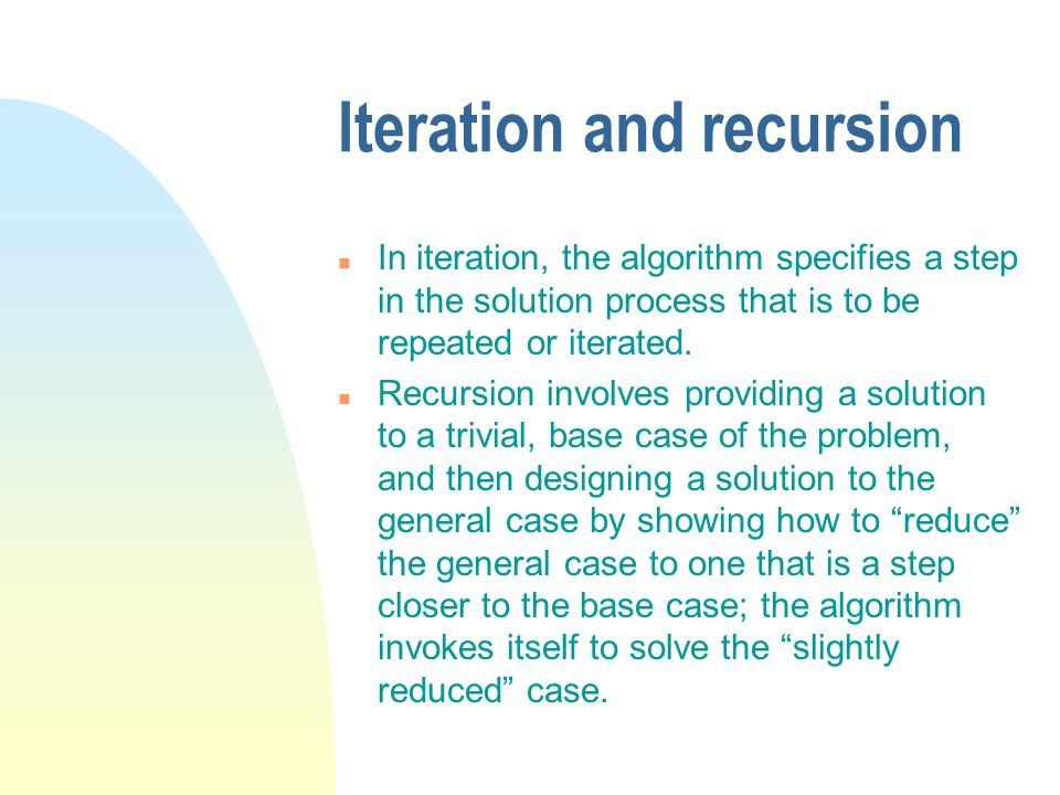 Iteration and recursion
