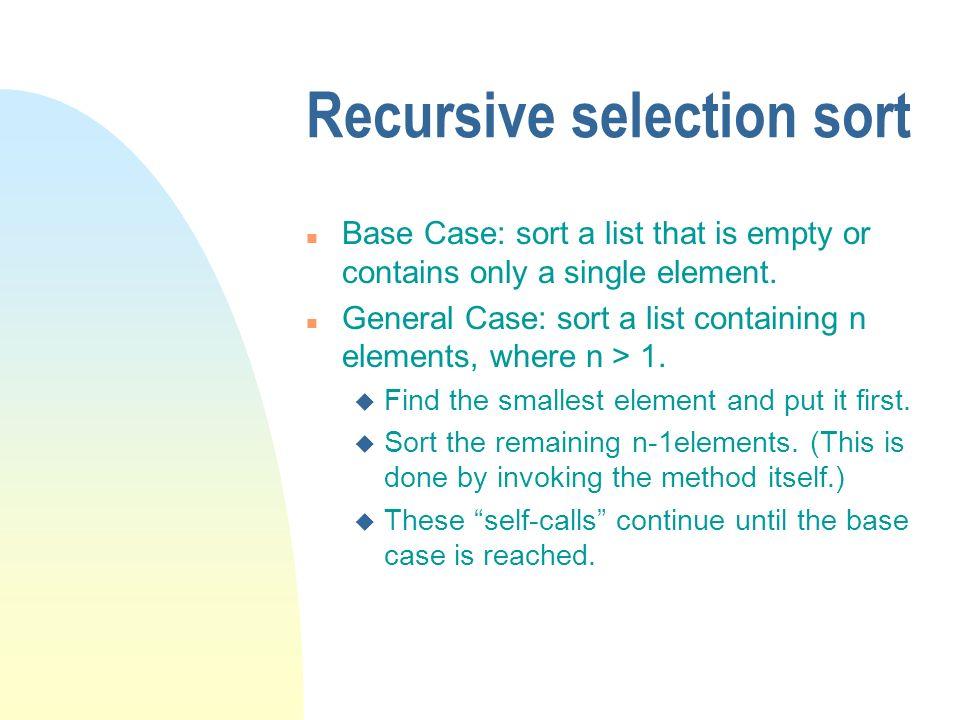 Recursive selection sort
