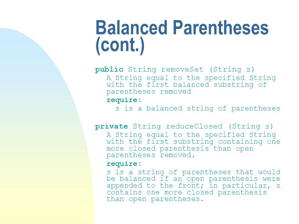 Balanced Parentheses (cont.)
