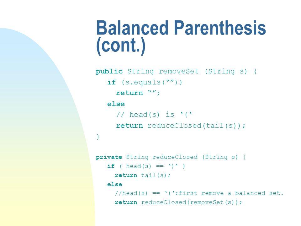 Balanced Parenthesis (cont.)