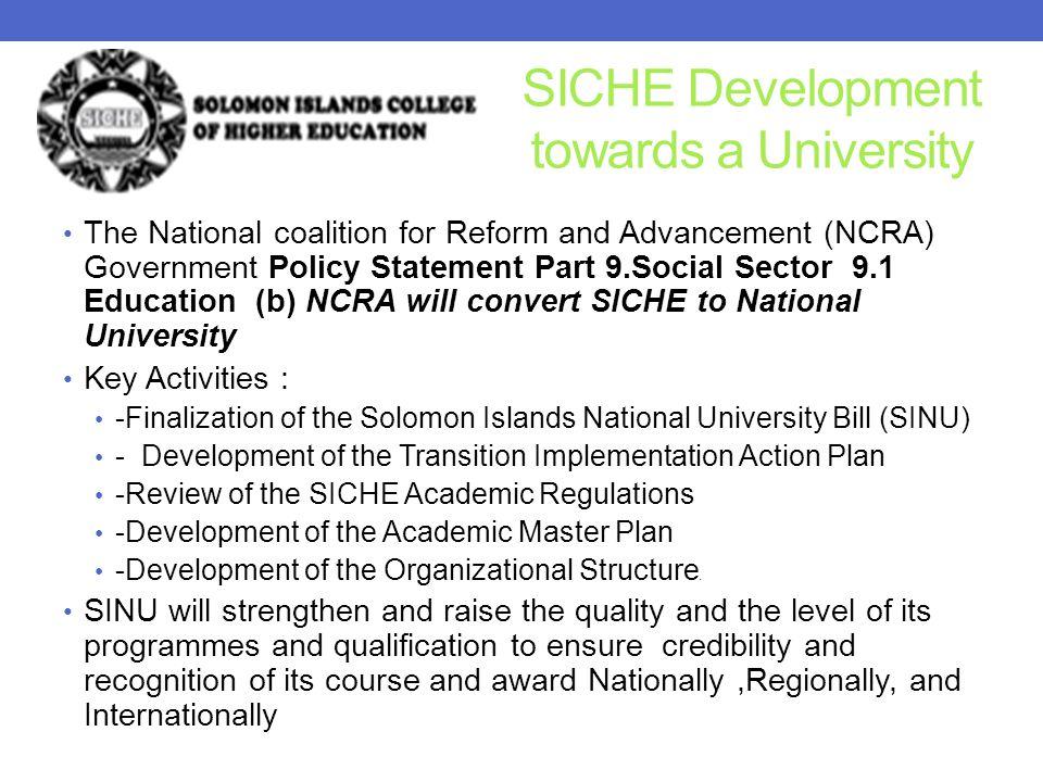 SICHE Development towards a University
