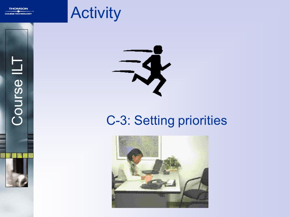 C-3: Setting priorities