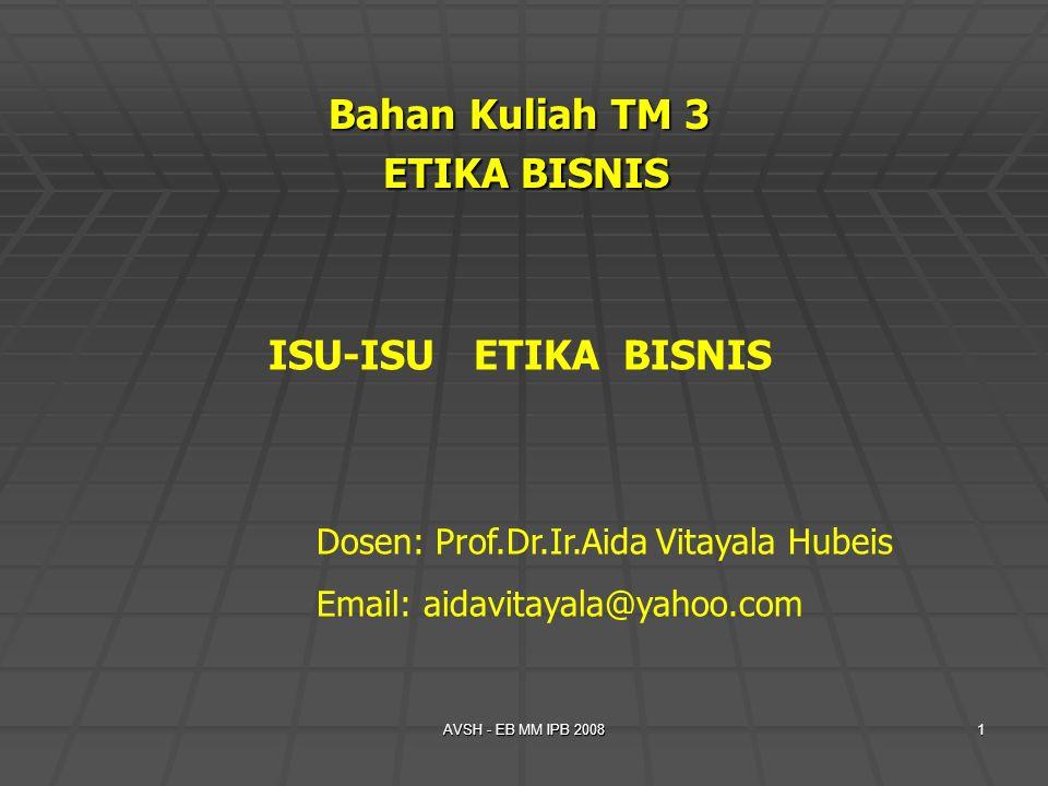 Bahan Kuliah TM 3 ETIKA BISNIS
