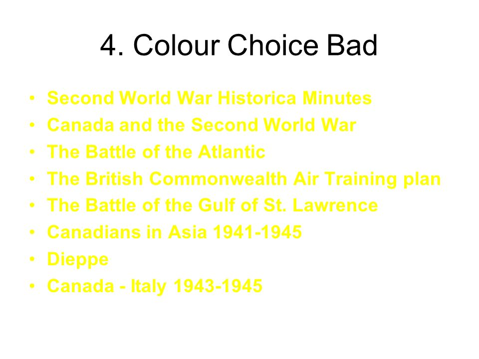 4. Colour Choice Bad Second World War Historica Minutes