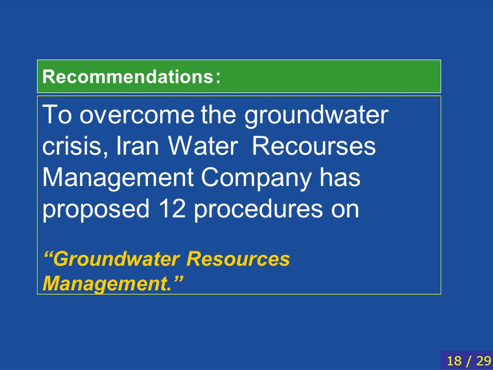 Recommendations: To overcome the groundwater crisis, Iran Water Recourses Management Company has proposed 12 procedures on.