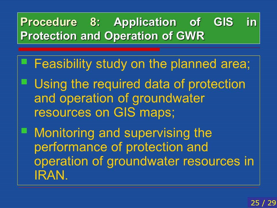 Procedure 8: Application of GIS in Protection and Operation of GWR
