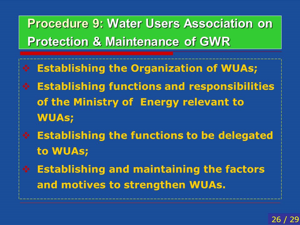 Procedure 9: Water Users Association on Protection & Maintenance of GWR