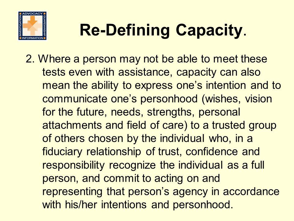 Re-Defining Capacity.