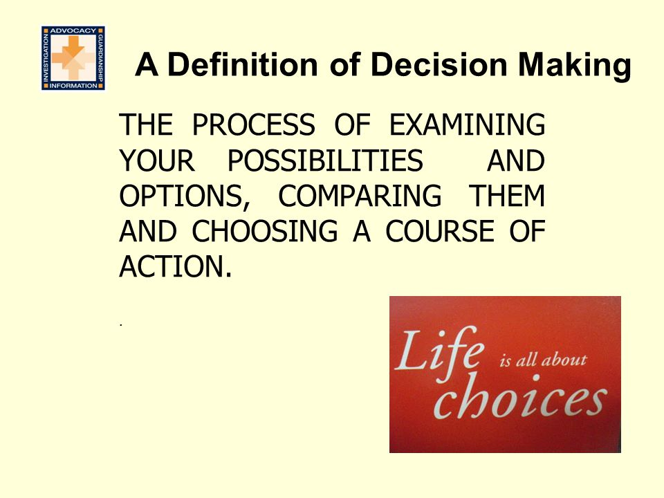A Definition of Decision Making