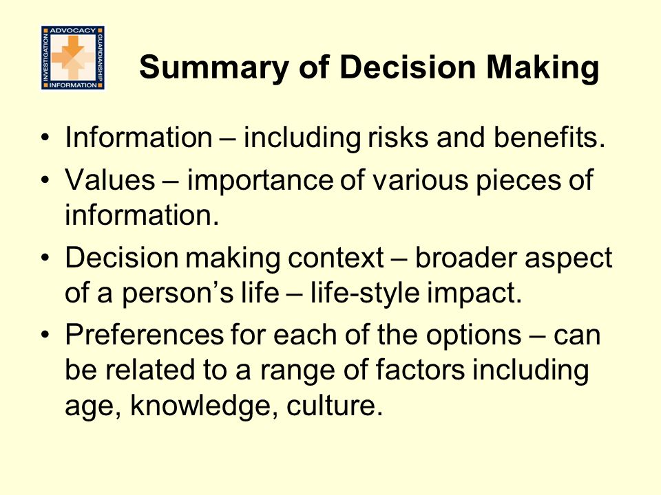 Summary of Decision Making