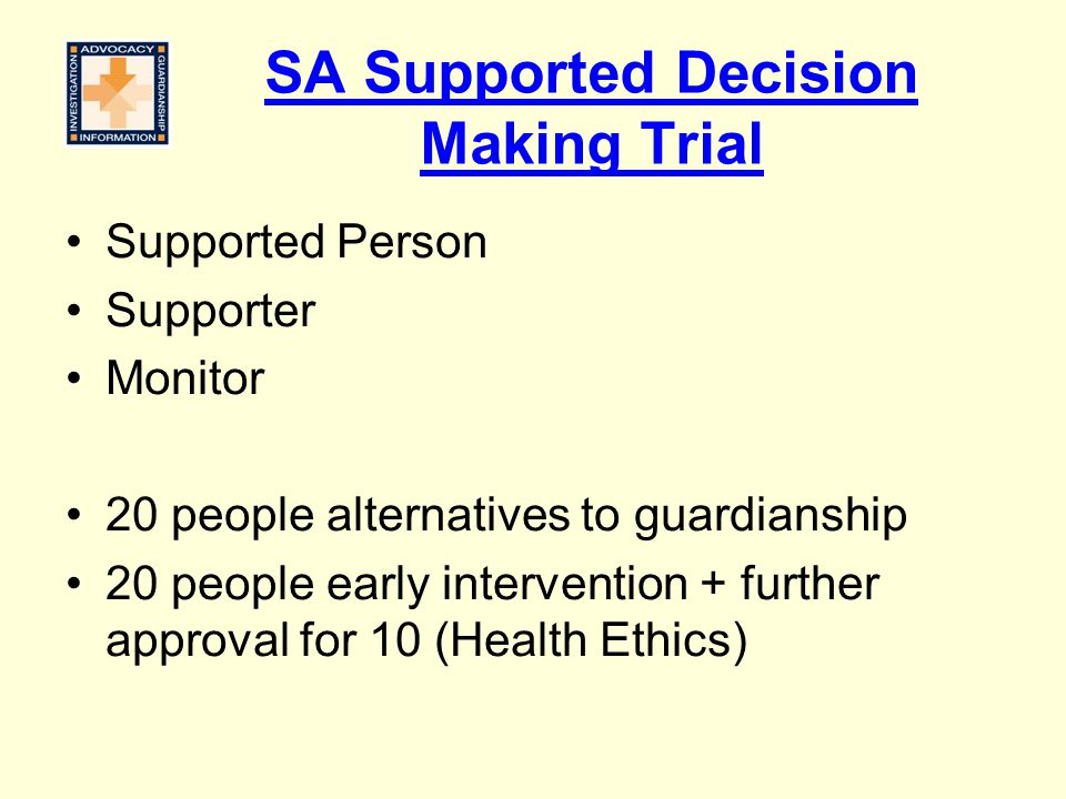 SA Supported Decision Making Trial