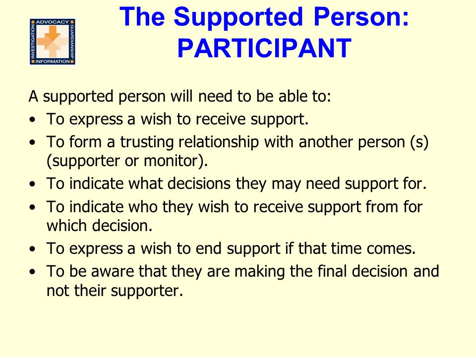 The Supported Person: PARTICIPANT