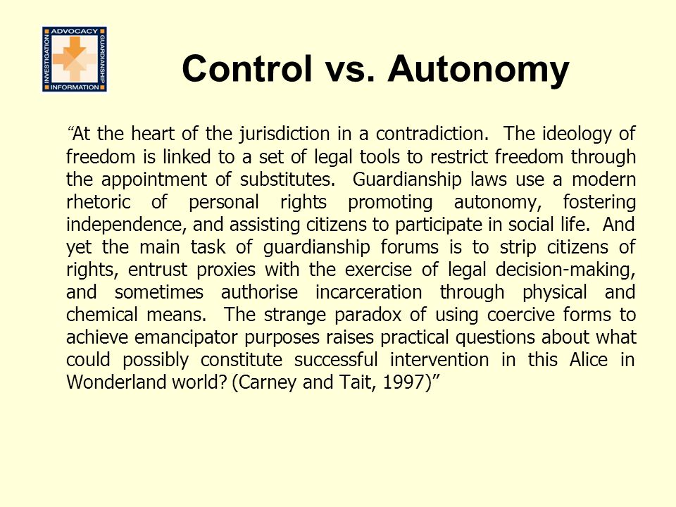 Control vs. Autonomy