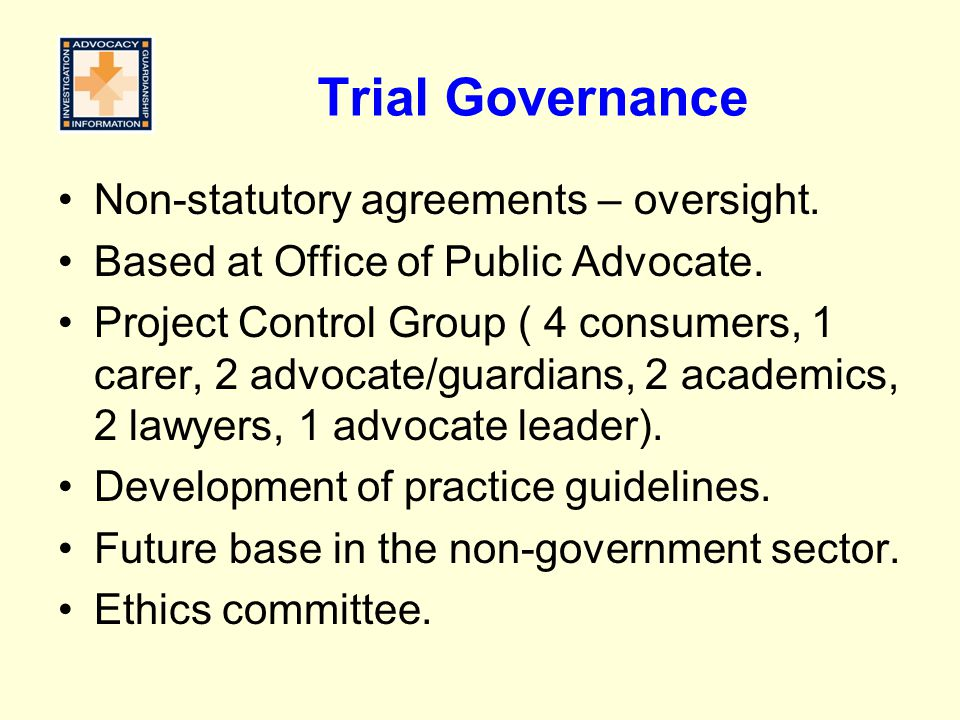 Trial Governance Non-statutory agreements – oversight.