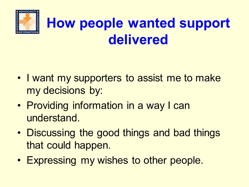 How people wanted support delivered
