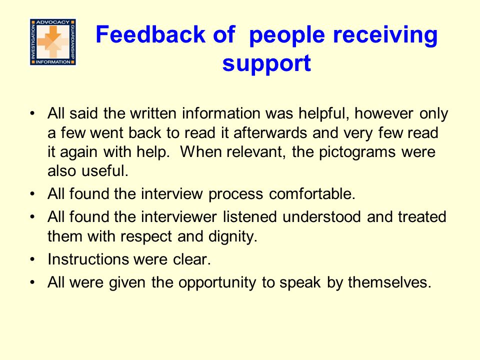 Feedback of people receiving support