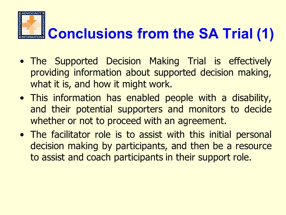 Conclusions from the SA Trial (1)