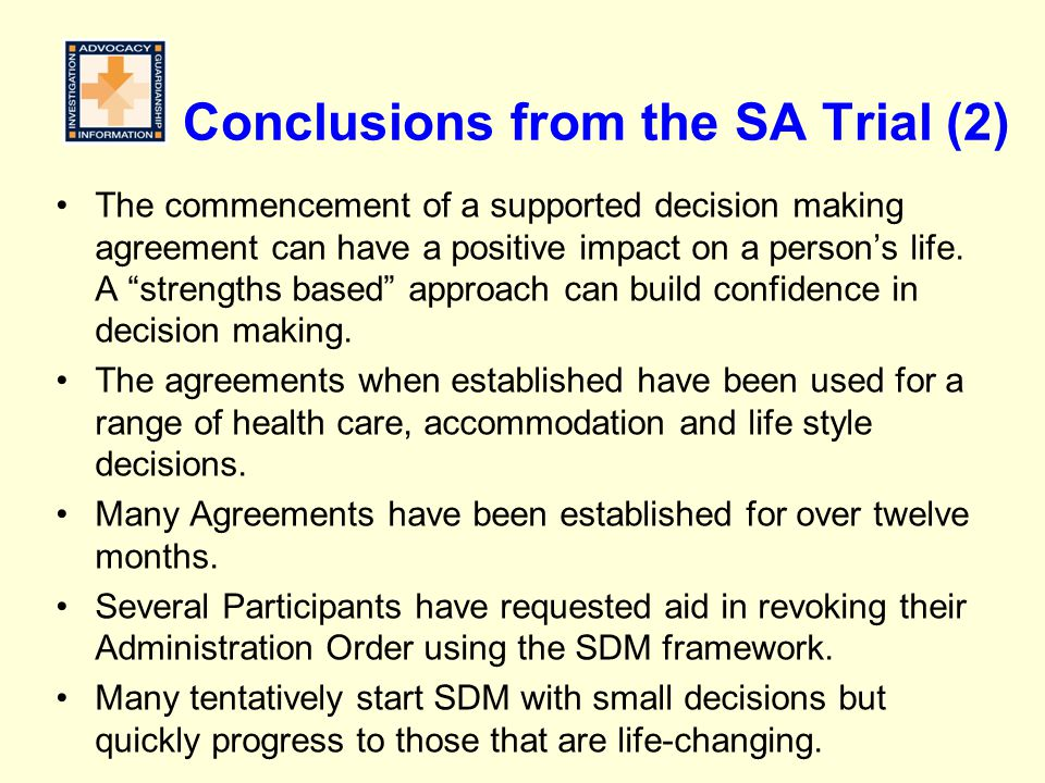 Conclusions from the SA Trial (2)