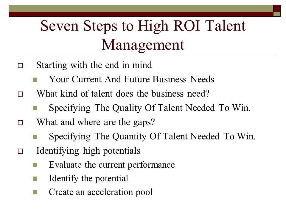 Seven Steps to High ROI Talent Management
