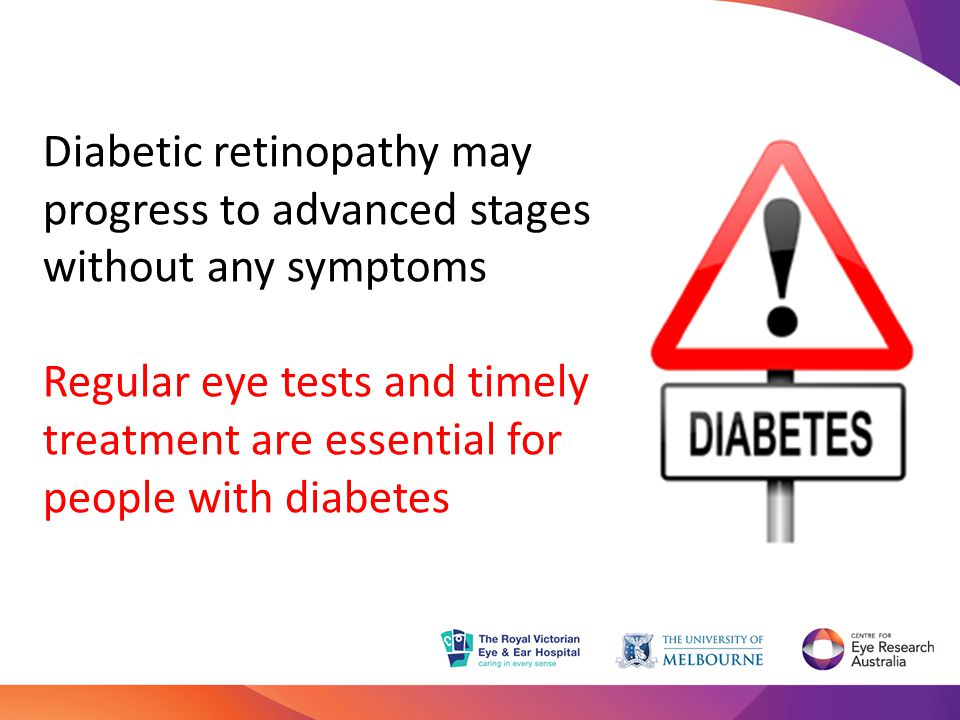 Diabetic retinopathy may progress to advanced stages without any symptoms