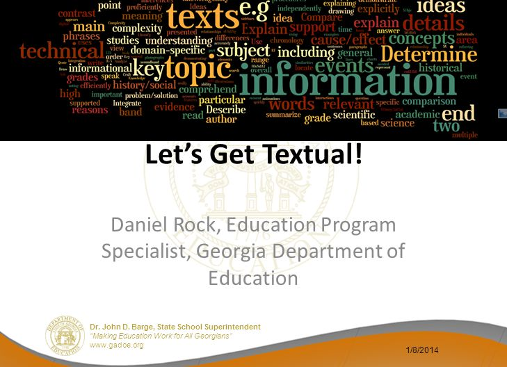 Let's Get Textual. Daniel Rock, Education Program Specialist, Georgia Department of Education.
