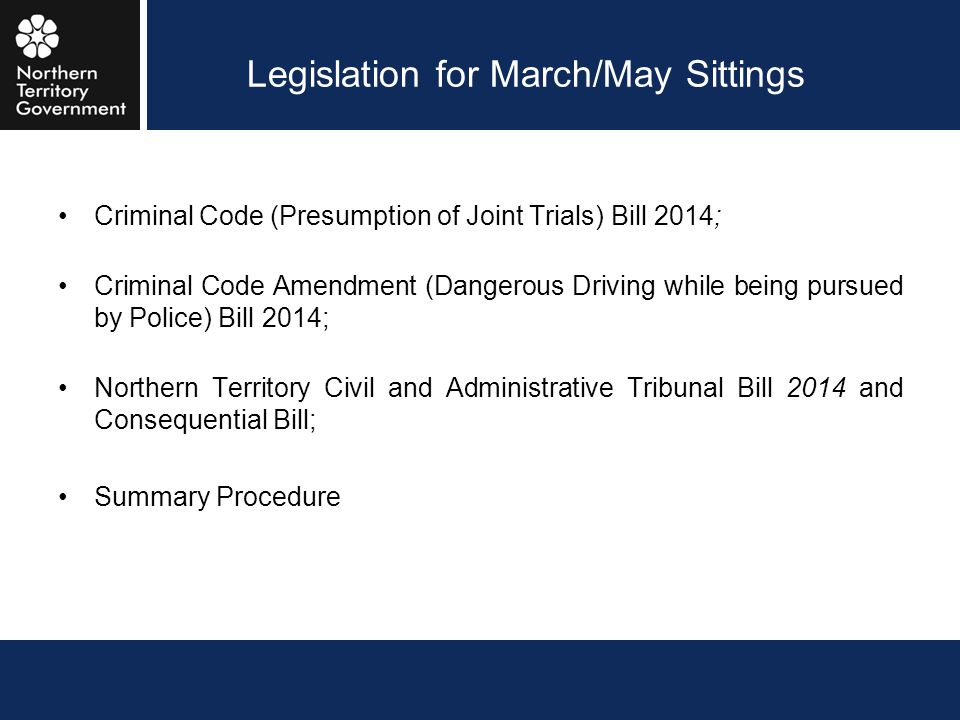 Legislation for March/May Sittings
