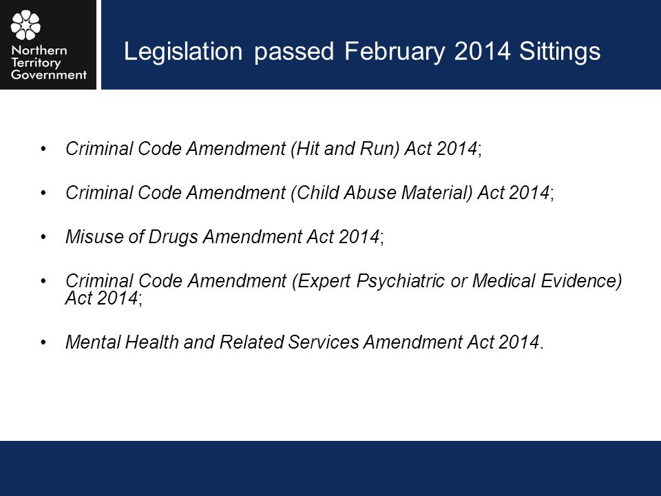 Legislation passed February 2014 Sittings