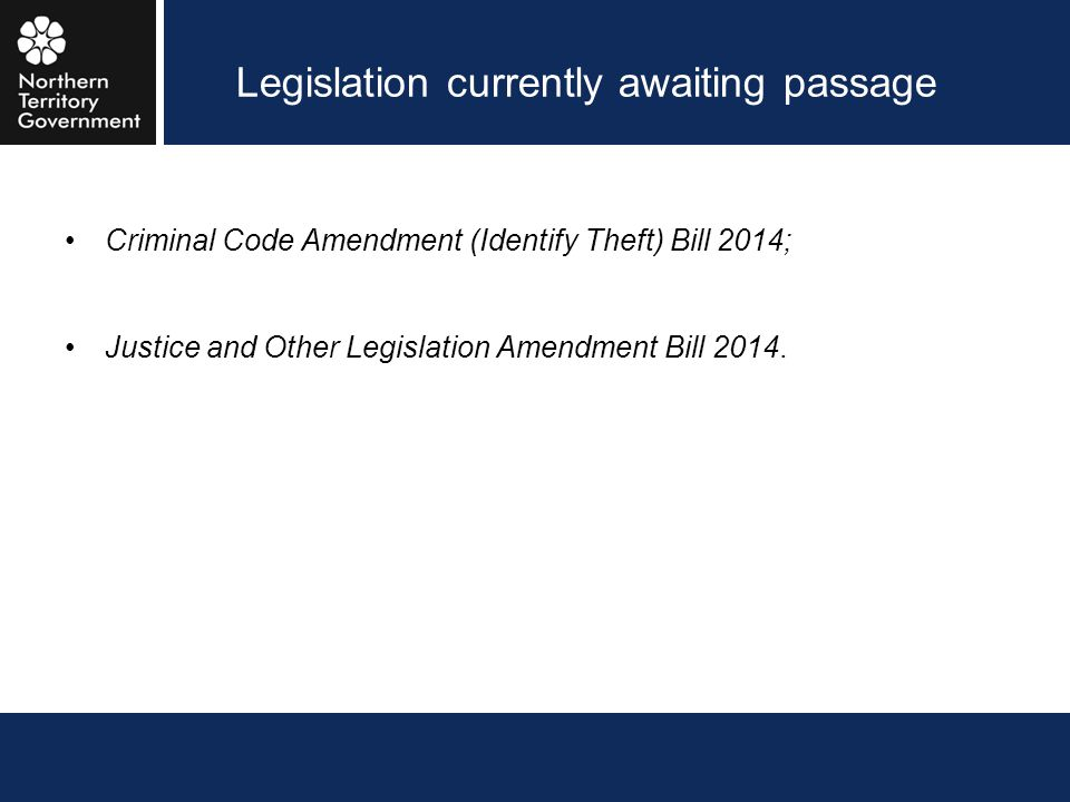 Legislation currently awaiting passage