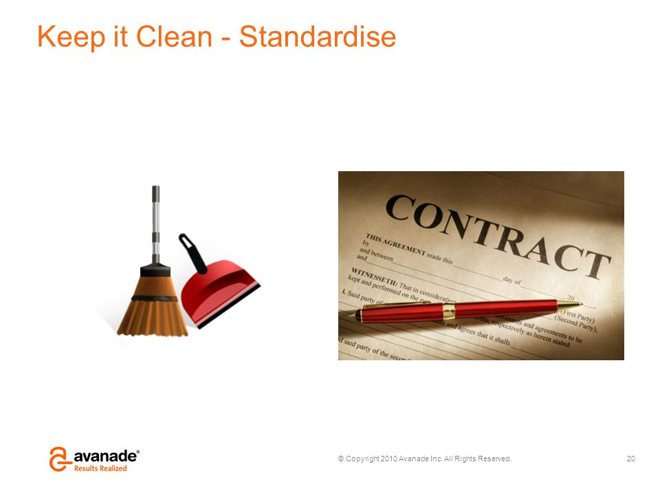 Keep it Clean - Standardise