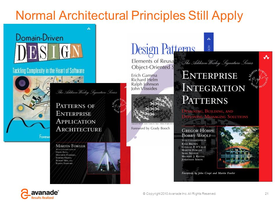 Normal Architectural Principles Still Apply