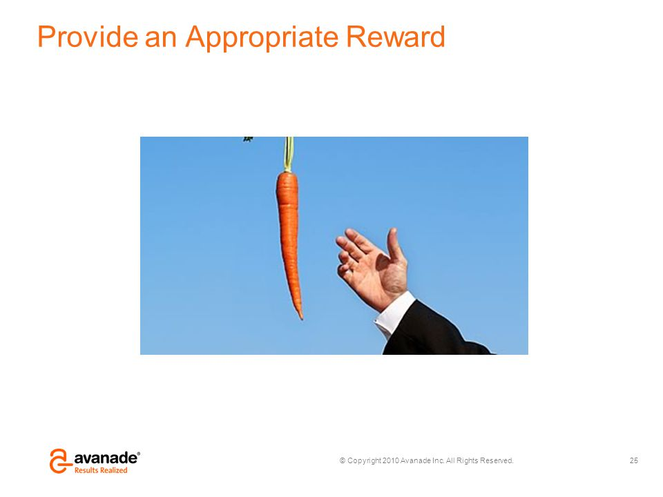Provide an Appropriate Reward