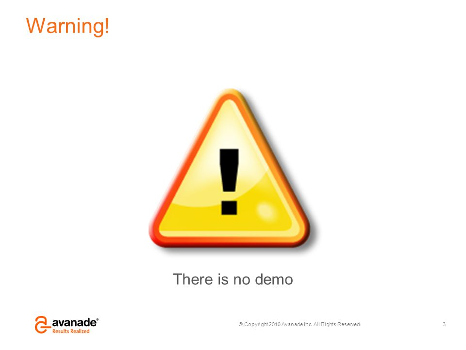 Warning! There is no demo
