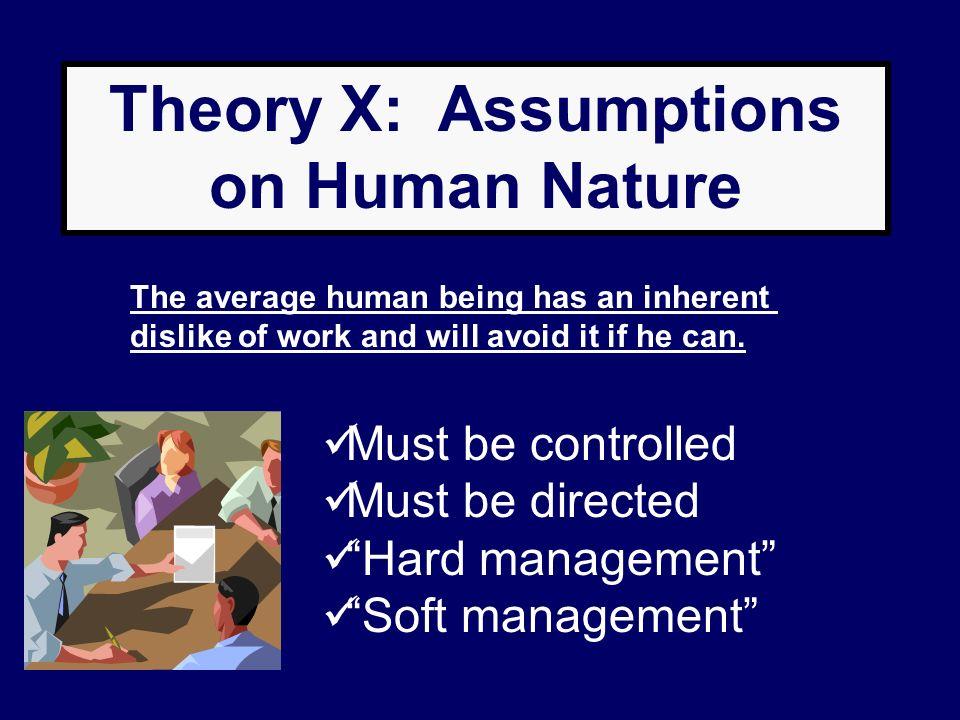Theory X: Assumptions on Human Nature