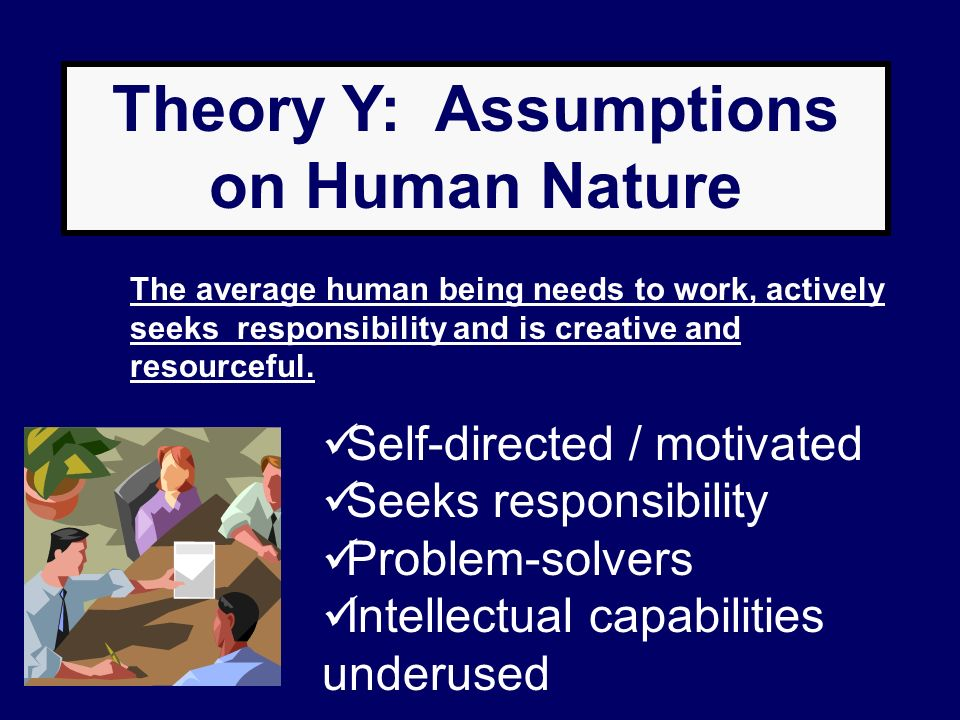 Theory Y: Assumptions on Human Nature