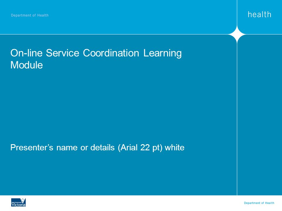 On-line Service Coordination Learning Module