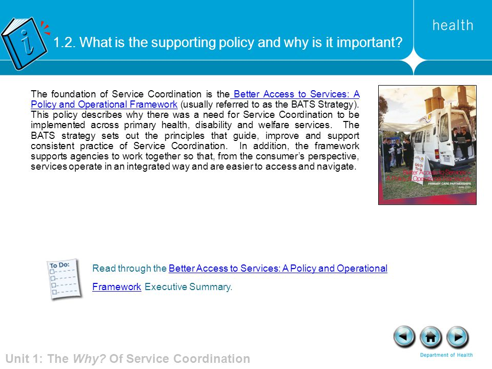 1.2. What is the supporting policy and why is it important