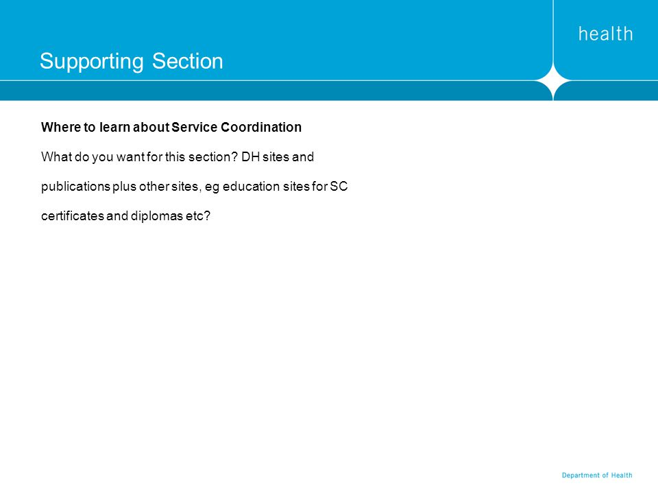 Supporting Section Where to learn about Service Coordination