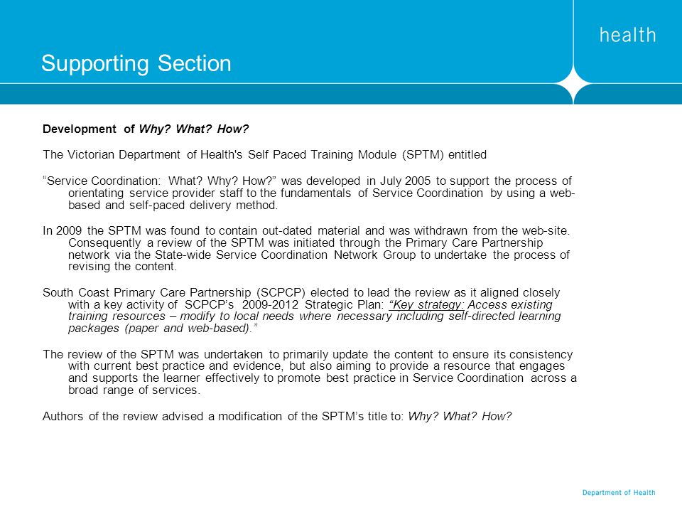 Supporting Section Development of Why What How