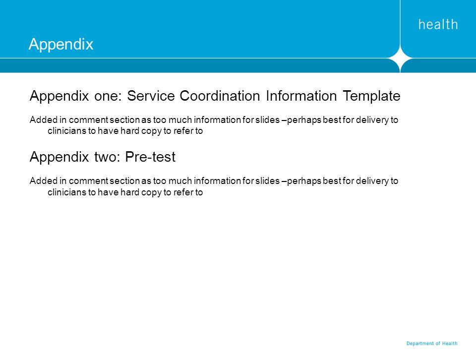 Appendix Appendix one: Service Coordination Information Template