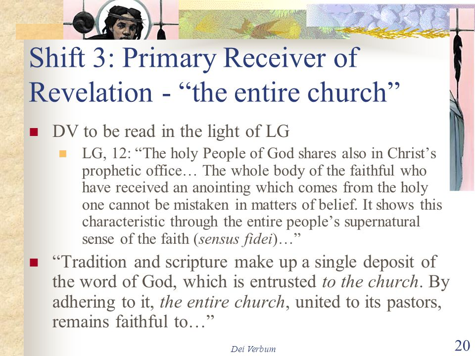 Shift 3: Primary Receiver of Revelation - the entire church