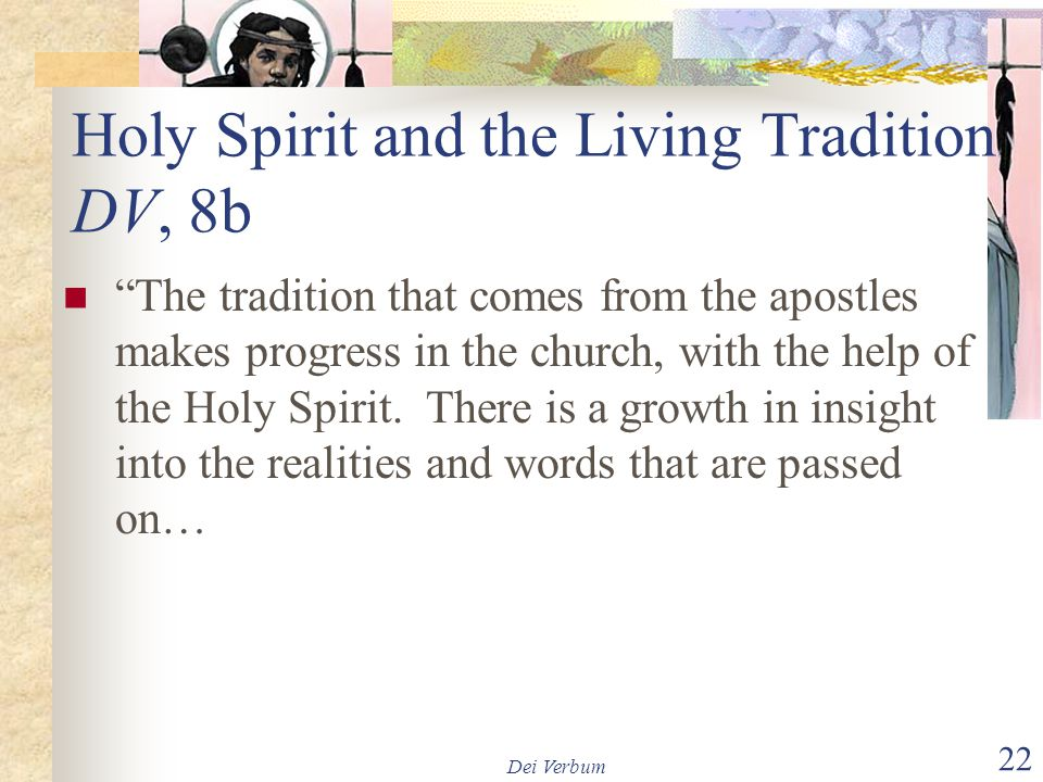 Holy Spirit and the Living Tradition DV, 8b