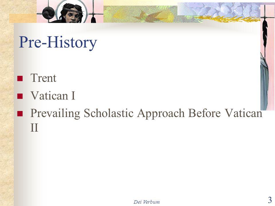 Pre-History Trent Vatican I