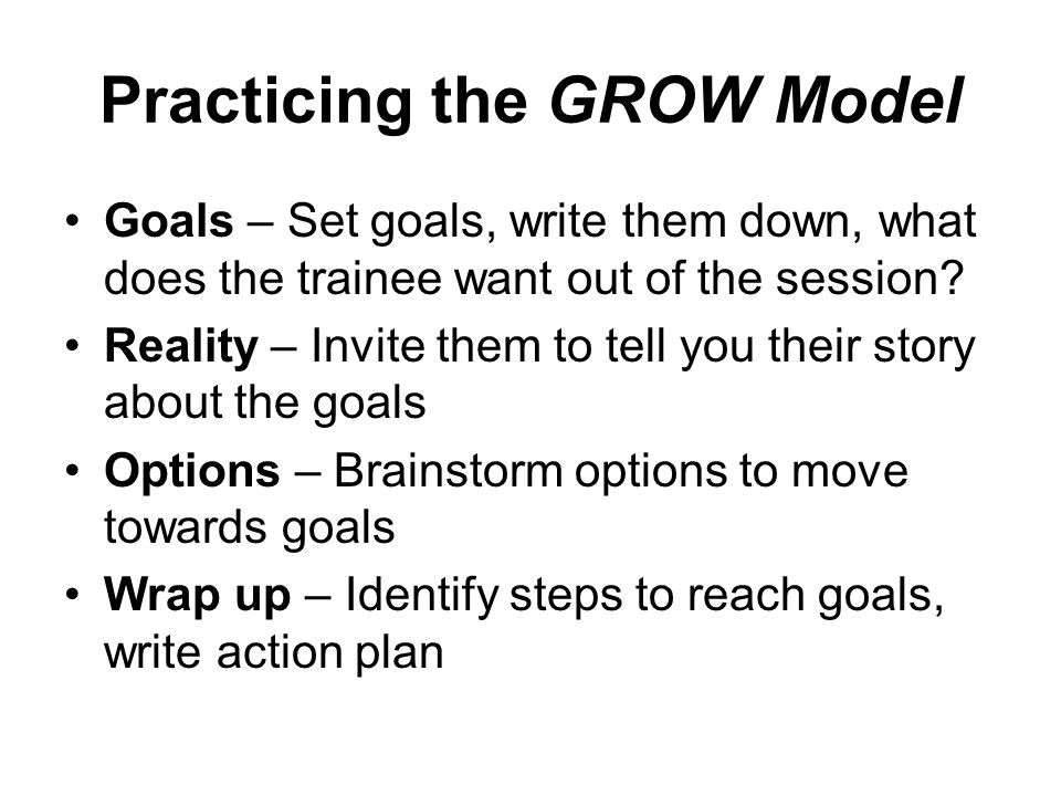 Practicing the GROW Model