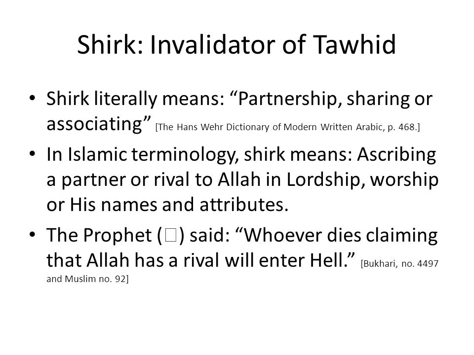 Shirk: Invalidator of Tawhid